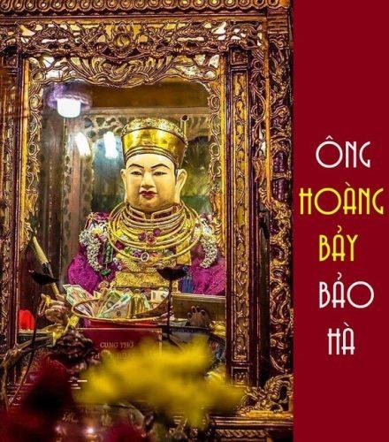 Ông Hoàng Bảysự tích và những điều cần biết về người
